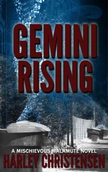 Gemini Rising | Mischievous Malamute Mystery Series #1