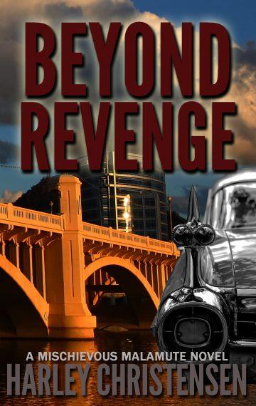 Beyond Revenge | Mischievous Malamute Mystery Series #2