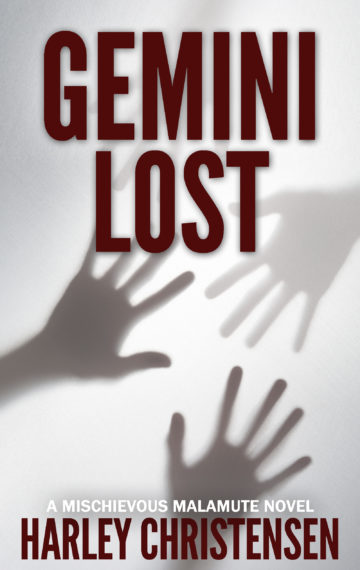 Gemini Lost | Mischievous Malamute Mystery Series #5 — COMING SOON!
